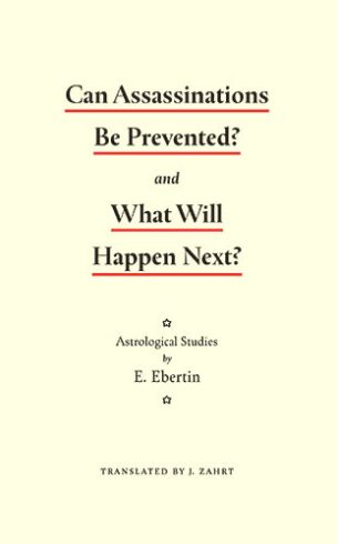 Elsbeth Ebertin, Can A Be Prevented